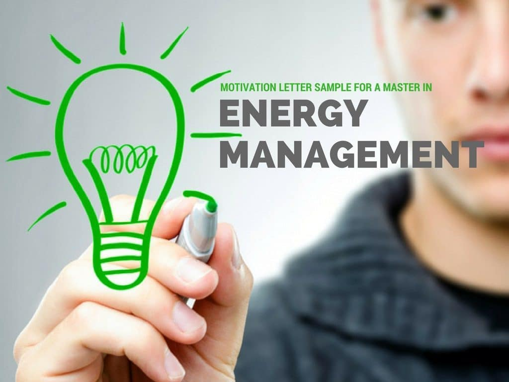 Motivation letter for Master in Energy Management. | Motivational letter