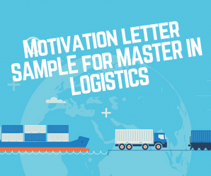 Sample motivation letter for masters degree in Logistics and Supply chain