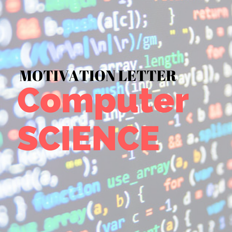 motivation letter sample for a bachelor of computer science application
