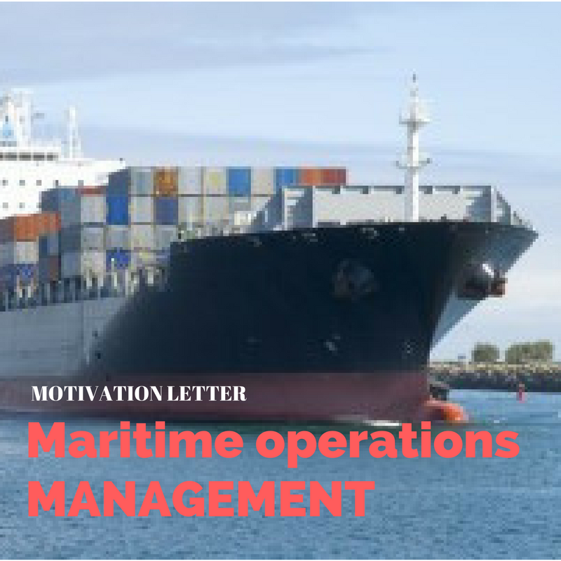 Motivation letter for Master in Maritime Operations Sample ...